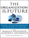 The Organization of the Future 2 (eBook): Visions, Strategies, and Insights on Managing in a New Era