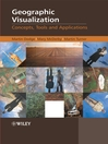 Geographic Visualization (eBook): Concepts, Tools and Applications