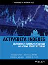 ActiveBeta Indexes (eBook): Capturing Systematic Sources of Active Equity Returns