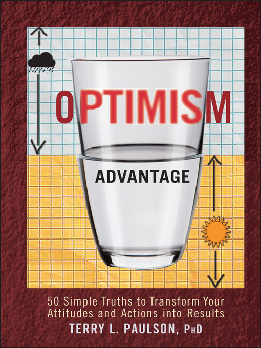 The Optimism Advantage (eBook): 50 Simple Truths to Transform Your Attitudes and Actions into Results