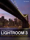 Lightroom 3 (eBook): Streamlining Your Digital Photography Process