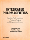 Integrated Pharmaceutics (eBook): Applied Preformulation, Product Design, and Regulatory Science