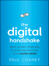 The Digital Handshake (eBook): Seven Proven Strategies to Grow Your Business Using Social Media