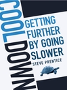 Cool Down (eBook): Getting Further by Going Slower
