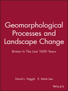 Geomorphological Processes and Landscape Change (eBook): Britain In The Last 1000 Years