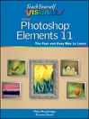 Teach Yourself VISUALLY Photoshop Elements 11 (eBook)