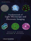Fundamentals of Light Microscopy and Electronic Imaging (eBook)