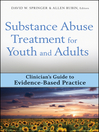 Substance Abuse Treatment for Youth and Adults (eBook): Clinician's Guide to Evidence-Based Practice