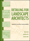 Detailing for Landscape Architects (eBook): Aesthetics, Function, Constructibility