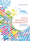 Race, Housing and Community (eBook): Perspectives on Policy and Practice