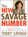 The New Savage Number (eBook): How Much Money Do You Really Need to Retire
