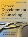 Career Development and Counseling (eBook): Putting Theory and Research to Work