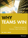 Why Teams Win (eBook): 9 Keys to Success In Business, Sport and Beyond