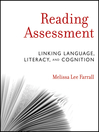 Reading Assessment (eBook): Linking Language, Literacy, and Cognition