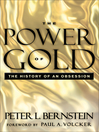 The Power of Gold (eBook): The History of an Obsession