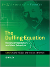 The Duffing Equation (eBook): Nonlinear Oscillators and their Behaviour