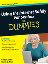 Using the Internet Safely For Seniors For Dummies® (eBook)