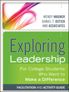 Exploring Leadership (eBook): For College Students Who Want to Make a Difference