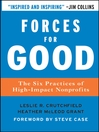 Forces for Good (eBook): The Six Practices of High-Impact Nonprofits