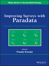 Improving Surveys with Paradata (eBook): Analytic Uses of Process Information