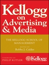 Kellogg on Advertising and Media (eBook)