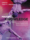 Making Knowledge (eBook): Explorations of the Indissoluble Relation between Mind, Body and Environment