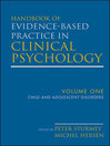 Handbook of Evidence-Based Practice in Clinical Psychology, Child and Adolescent Disorders (eBook)