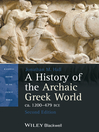 A History of the Archaic Greek World, ca. 1200-479 BCE (eBook)