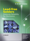 Lead-free Solders (eBook): Materials Reliability for Electronics