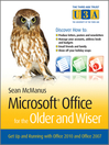 Microsoft Office for the Older and Wiser (eBook): Get up and running with Office 2010 and Office 2007