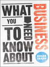 What You Need to Know about Business (eBook)