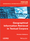 Geographical Information Retrieval in Textual Corpora (eBook)