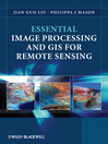 Essential Image Processing and GIS for Remote Sensing (eBook)