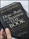 How to Run Your Business by The Book (eBook): A Biblical Blueprint to Bless Your Business