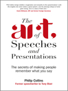 The Art of Speeches and Presentations (eBook): The Secrets of Making People Remember What You Say