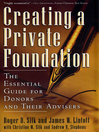 Creating a Private Foundation (eBook): The Essential Guide for Donors and Their Advisers