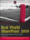 Real World SharePoint 2010 (eBook): Indispensable Experiences from 22 MVPs
