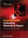 Essential Guide to Reading Biomedical Papers (eBook): Recognising and Interpreting Best Practice