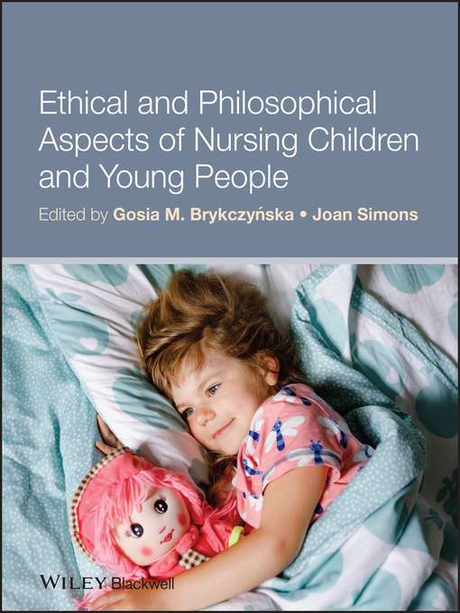 Ethical and Philosophical Aspects of Nursing Children and Young People (eBook)