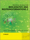 Practical Methods for Biocatalysis and Biotransformations 2 (eBook)
