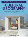 The Wiley-Blackwell Companion to Cultural Geography (eBook)