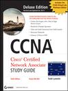 CCNA Cisco Certified Network Associate Deluxe Study Guide (eBook)