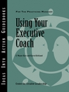 Using Your Executive Coach (eBook)