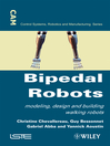 Bipedal Robots (eBook): Modeling, Design and Walking Synthesis