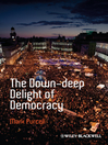 The Down-Deep Delight of Democracy (eBook)