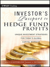 Investor's Passport to Hedge Fund Profits (eBook): Unique Investment Strategies for Today's Global Capital Markets