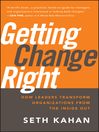 Getting Change Right (eBook): How Leaders Transform Organizations from the Inside Out