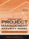 Using the Project Management Maturity Model (eBook): Strategic Planning for Project Management