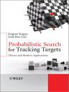 Probabilistic Search for Tracking Targets (eBook): Theory and Modern Applications