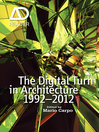 The Digital Turn in Architecture 1992-2010 (eBook)